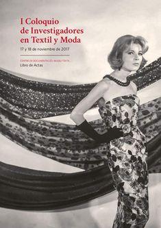 Actas del I coloquio de Investigadores en Textil y moda